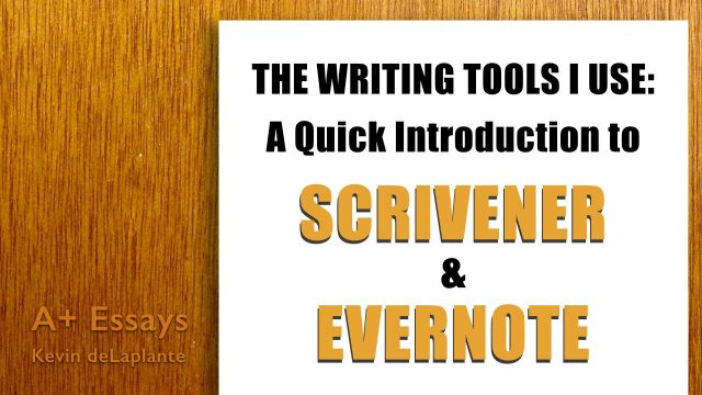 The Writing Tools I Use: Scrivener and Evernote