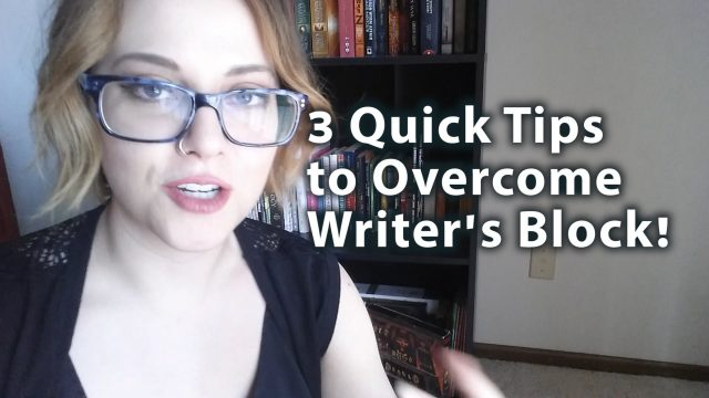 3 Quick Tips to Overcome Writer's Block