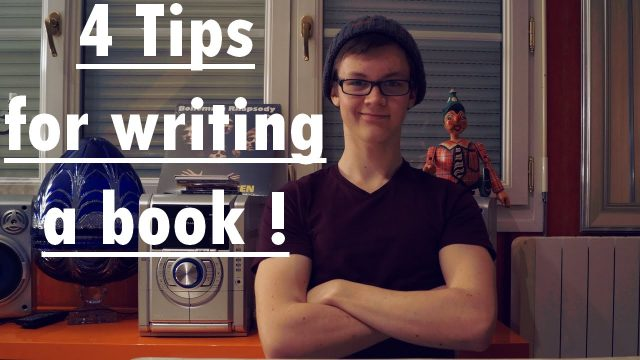 4 Tips for writing a book !