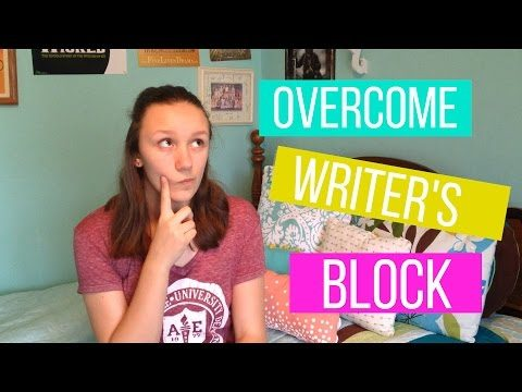 How To Overcome Writer's Block! | Tips and Ideas