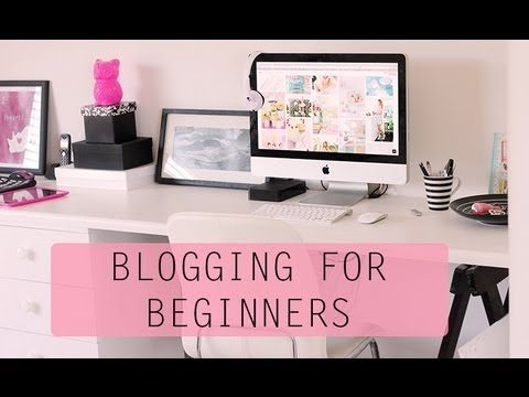 How to start a Blog – Beginners Guide