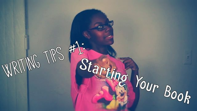 Writing Tips #1: Starting Your Book