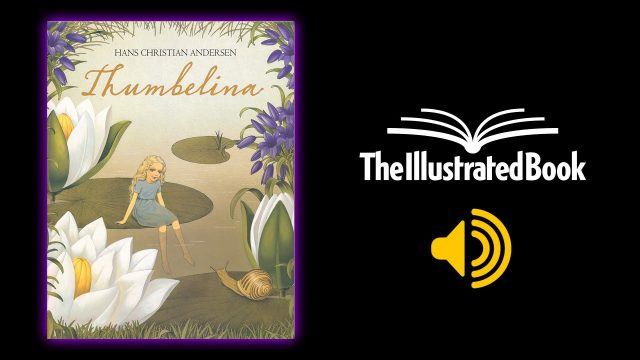 Thumbelina – Storybook Read Aloud