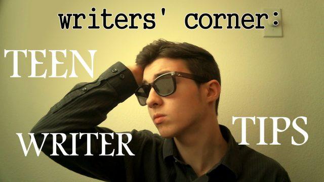 Writers' Corner – Teen Writer Tips