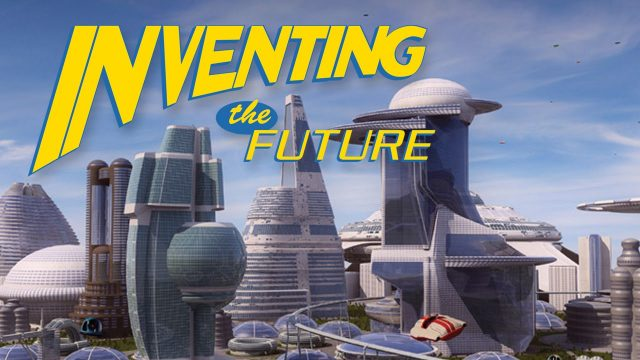 Inventing the Future – Full Video