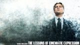 THE LESSONS OF CINEMATIC EXPRESSION (from Martin Scorsese to Christopher Nolan)