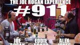 Joe Rogan Experience #911 – Alex Jones & Eddie Bravo
