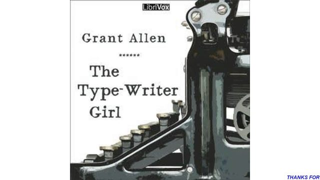 Type Writer Girl by Grant Allen #audiobook