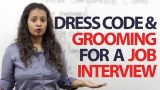 Dress code & Grooming tips for a job Interview – Free Spoken English Lessons