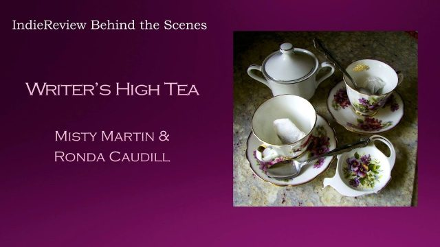 IndieReview Behind The Scenes's Writer's High Tea Author chat