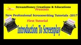Screenwriting Tutorials – 2017 | First Tutorial | Introduction to screenplay