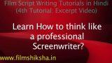 Film Script Writing Tutorials in Hindi – promo – Screenwriter's thought process – Part 1