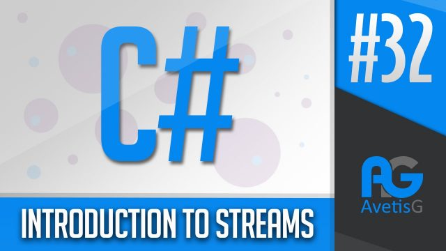 Learn How To Program In C# Part 32 – Introduction To Streams