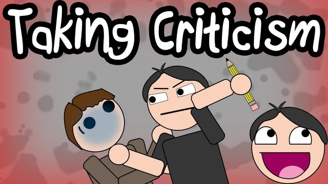 TAKING CRITICISM – Terrible Writing Advice