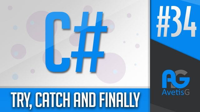 Learn How To Program In C# Part 34 – Try, Catch And Finally