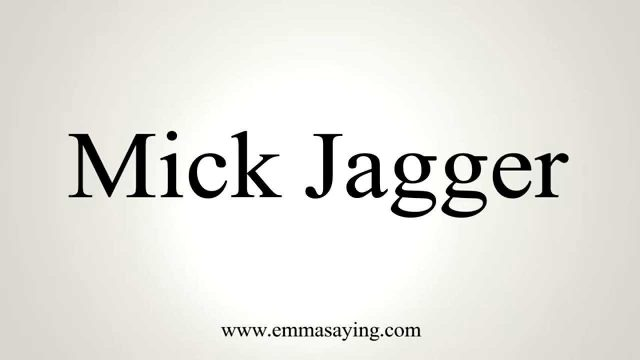 How to Pronounce Mick Jagger