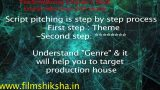 Film Script Writing Tutorials in Hindi – promo – Second step in pitching