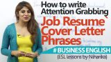 Professional cover letter phrases for a Job Resume – (Interview Skills & Business English Lesson)