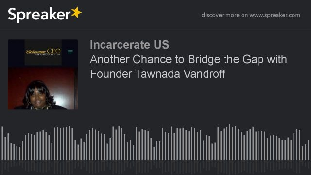 Incarcerate US Podcast: Episode 17