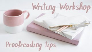 Proofreading tips – A Writer's Workshop Video