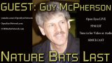 GUEST: Guy McPherson – Nature Bats Last – Open Eyes LIVE 7PM EST FRIDAY