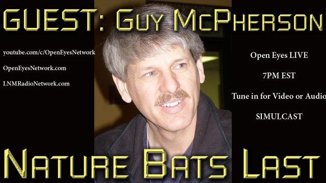 GUEST: Guy McPherson – Nature Bats Last – Open Eyes LIVE 7PM EST FRIDAY