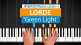 "How To Play ""Green Light"" by Lorde 