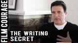 The Secret That Professional Screenwriters Understand by Corey Mandell