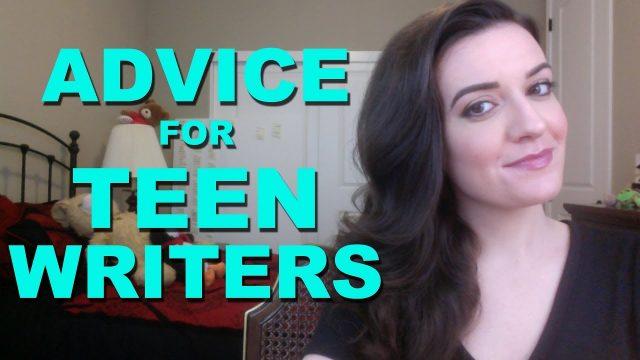 Advice for Teen Writers
