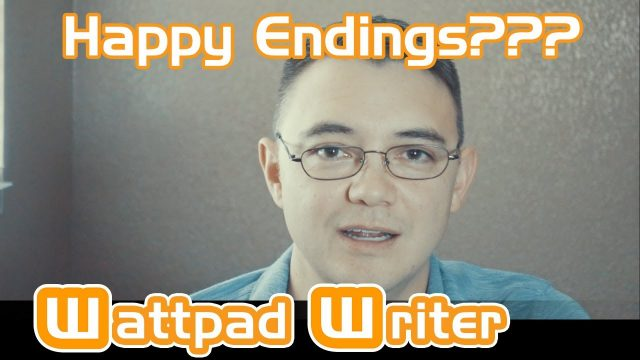 Wattpad Writer Quick Tips: Happy Endings & Characters that write themselves
