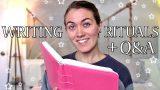 WRITING RITUALS | Q&A