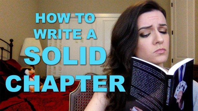 How to Write a Solid Chapter