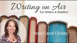 Bad Advice for Writers ~ Carol Glover