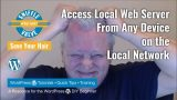 Other – Access Local Web Server From Any Device on the Network