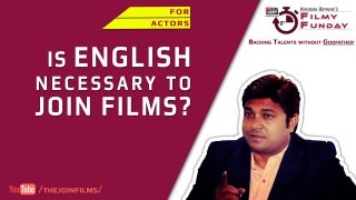 Is English necessary to Join Films? ~ फिल्मों के लिए इंग्लिश जरुरी है ? Filmy Funday #50 | Joinfilms