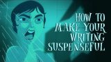 How to make your writing suspenseful – Victoria Smith