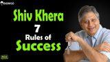 Shiv Khera 7 Rules of Success Inspirational Speech | Motivational Hindi Interview