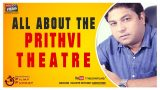 All About The Prithvi theatre  Filmy Funday #77 | Joinfilms