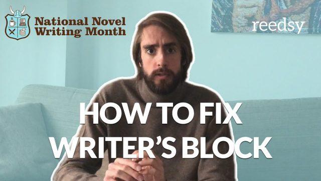 Tips for Overcoming Writer's Block – NaNoWriMo 2017 Tips