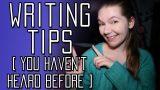 5 Unique Writing Tips (Pt. 2)   #AuthorTube