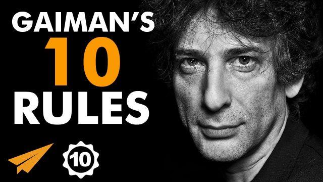 Neil Gaiman's Top 10 Rules For Success (@neilhimself)