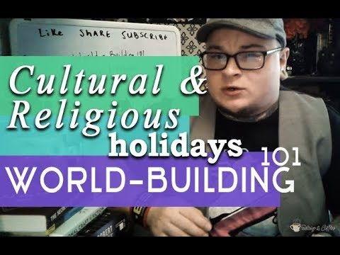 Writing Cultural and Religious Holidays | World-Building 101