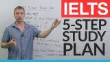 IELTS – The 5 Step Study Plan