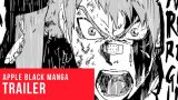 Apple Black Manga | Comic Trailer Vol. 1
