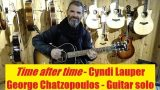 Time after time – Cyndi Lauper Guitar cover George Chatzopoulos