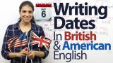 Writing the Date in American English & British English – Free English lessons