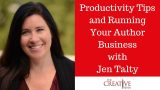 Productivity Tips And Running Your Author Business With Jen Talty