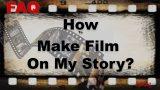 How To Make A Film On My Story? – Story Par Film Kaise Banegi? | FilmiLog FAQ NO. 6
