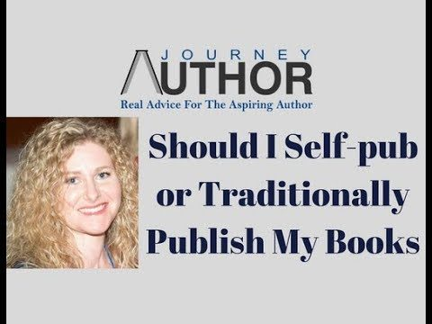 Should You Self-Publish Or Traditionally Publish Your Book