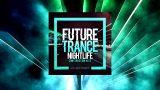 Future Trance Nightlife